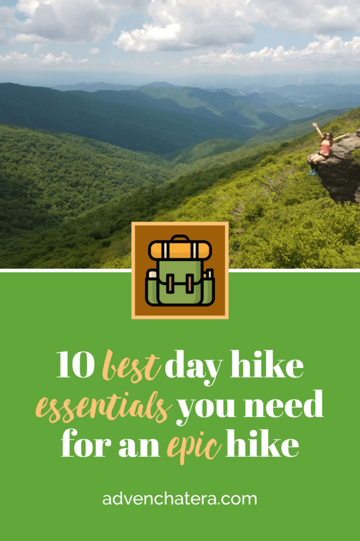 Thinking about going for a hike? Are you new to hiking? Do you usually hike with just a water bottle and sneakers? Or rather, NOTHING? Then, this post is for you! This is what I bring with me to make sure I have everything I need for my hike. You definitely do not want to be without these ESSENTIALS on a day hike. Read it so you're prepared for a comfortable hiking experience! | Day Hike | Day Pack | #hikeessentials #hiking via @advenchatera via @advenchatera